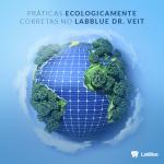 práticas ecologicamente corretas no LabBlue Dr. Veit